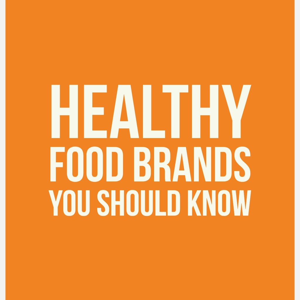 healthy food brands you should know
